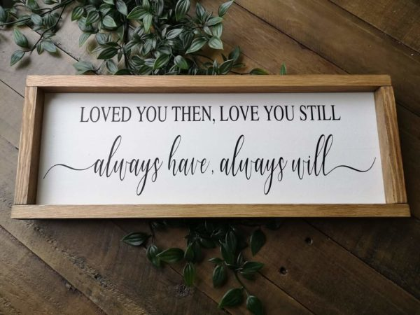 Love You Then Loved You Still